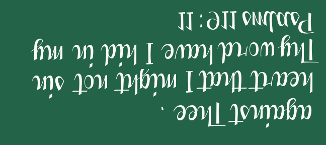 Psalm 119 11 upside and backward